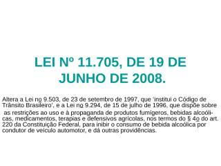 LEI Nº 11705-Lei Seca.ppt