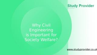 Why Civil Engineering is Important for Society Welfare_.pptx