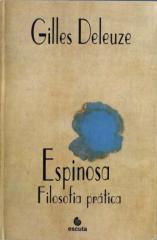 gilles deleuze - espinosa, filosofía práctica.pdf