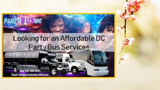 Looking for an Affordable DC Party Bus Services.pptx