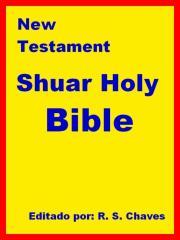 Shuar Holy bible New Testament (Ecuador) PDF.pdf