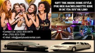 Gift the Bride Some Style for Her Bachelorette Ride in DC via SUV or Limo.pdf