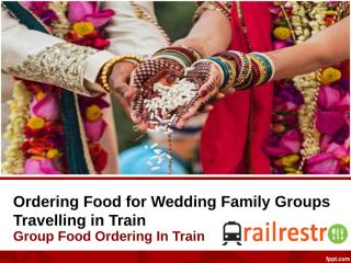 Food Ordering During Wedding Journey in Train.ppt