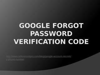 Google Forgot Password Verification Code.pptx